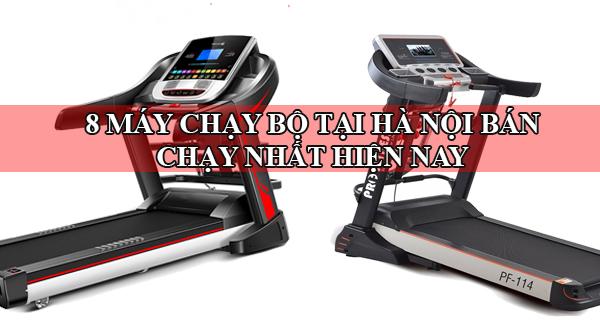 Máy chạy bộ tại Hà Nội giá rẻ bán chạy nhất