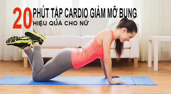20 phút tập cardio giảm mỡ bụng hiệu quả cho nữ