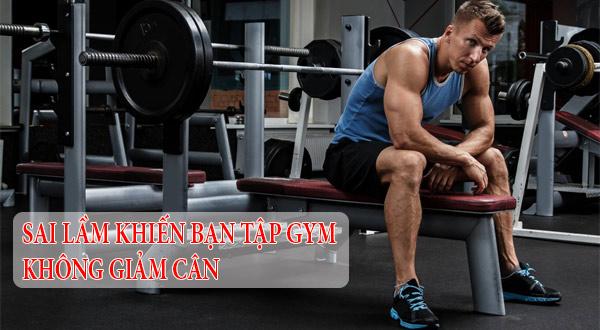 Tập Gym không giảm cân