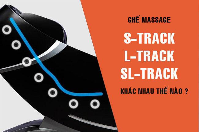 Ghế massage S-track, L-track và SL-track