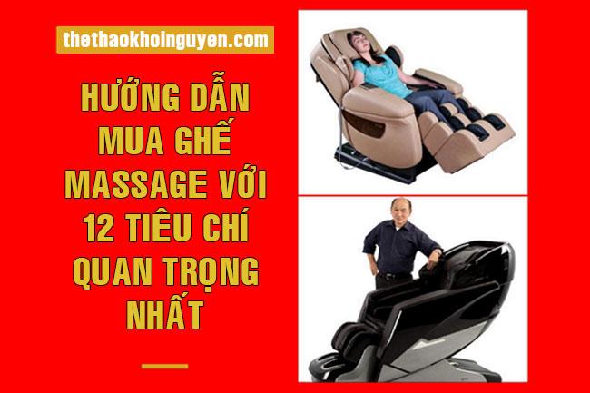 Hướng dẫn mua ghế massage với 12 tiêu chí quan trọng nhất